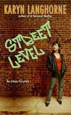 Street Level: An Urban Fairytale