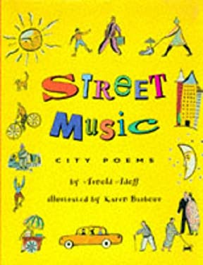 Street Music: City Poems
