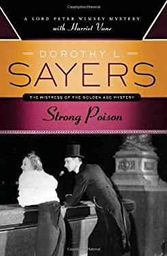 Strong Poison: A Lord Peter Wimsey Mystery with Harriet Vane 9780062196200