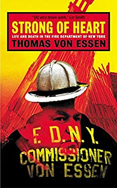 Strong of: Life and Death in the Fire Department of New York