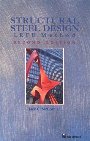Structural Steel Design: LRFD Method