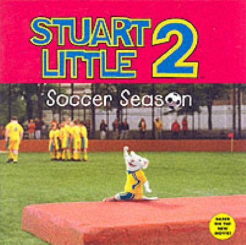 Stuart Little 2: Soccer Season