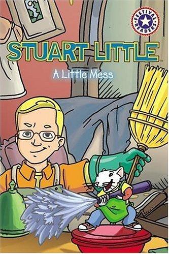 Stuart Little: A Little Mess