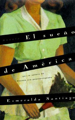 Sueno de America: Una Novela 9780060174521