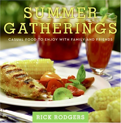 Summer Gatherings: Casual Food to Enjoy with Family and Friends 9780061438509