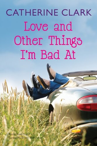 Love and Other Things I'm Bad at: Rocky Road Trip/Sundae My Prince Will Come