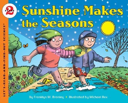 Sunshine Makes the Seasons (Reillustrated)