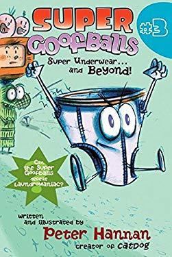 Super Underwear... and Beyond!