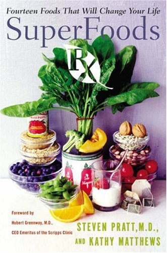 Superfoods RX: Fourteen Foods That Will Change Your Life 9780061172281