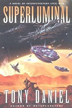 Superluminal: A Novel of Interplanetary Civil War