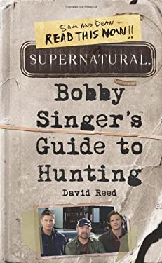 Supernatural: Bobby Singer's Guide to Hunting 9780062103376
