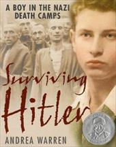 Surviving Hitler: A Boy in the Nazi Death Camps 155432