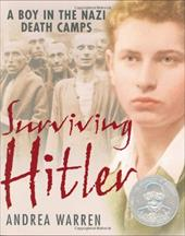 Surviving Hitler: A Boy in the Nazi Death Camps 168251