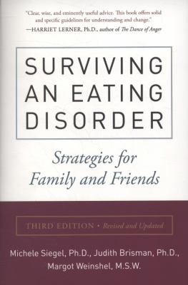 Surviving an Eating Disorder: Strategies for Families and Friends 9780061698958