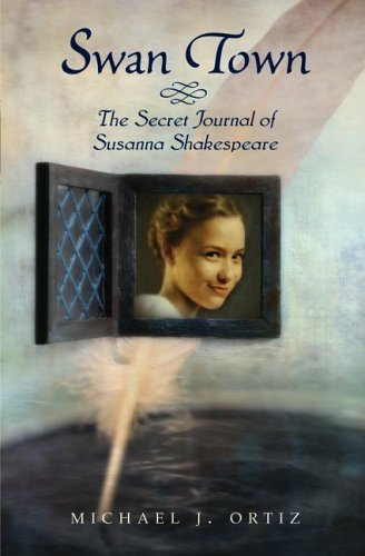Swan Town: The Secret Journal of Susanna Shakespeare