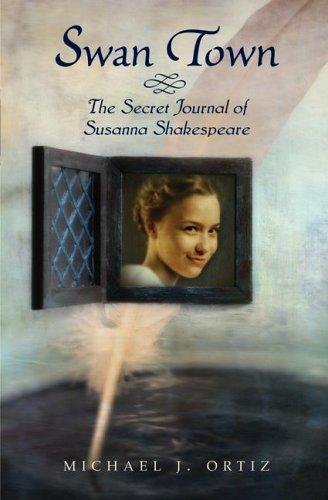 Swan Town: The Secret Journal of Susanna Shakespeare