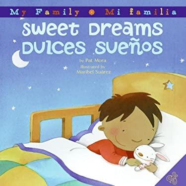 Sweet Dreams/Dulces Suenos 9780060850418