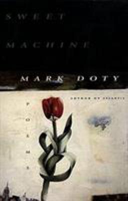 Sweet Machine: Poems