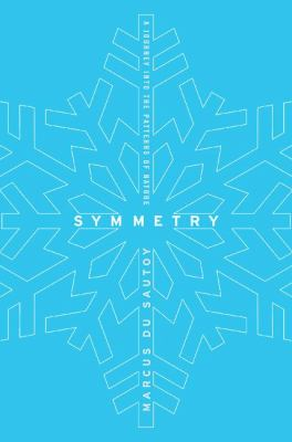 Symmetry: A Journey Into the Patterns of Nature 9780060789404