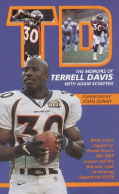 TD: Dreams in Motion: The Memoirs of the Denver Broncos' Terrell Davis