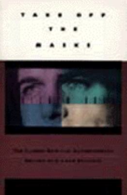 Take Off the Masks: The Classic Spiritual Autobiography: Revised, with a New Epilogue