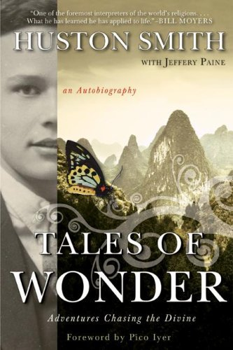 Tales of Wonder: Adventures Chasing the Divine