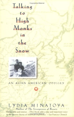 Talking to High Monks in the Snow: Asian-American Odyssey, an 9780060923723