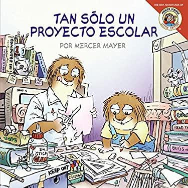 Tan Solo un Proyecto Escolar 9780060892418