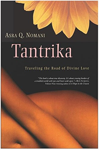 Tantrika: Traveling the Road of Divine Love