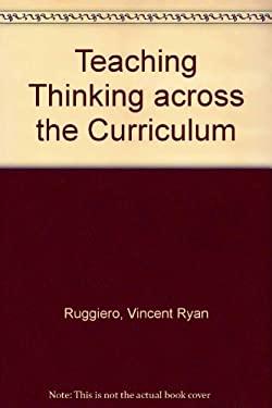 Teaching Thinking Across the Curriculum