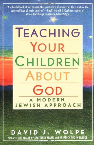 Teaching Your Children about God: Modern Jewish Approach, a