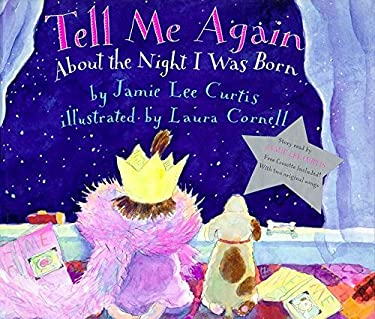 Tell Me Again about the Night I Was Born Book and Tape [With Reading Plus Two Original Songs]