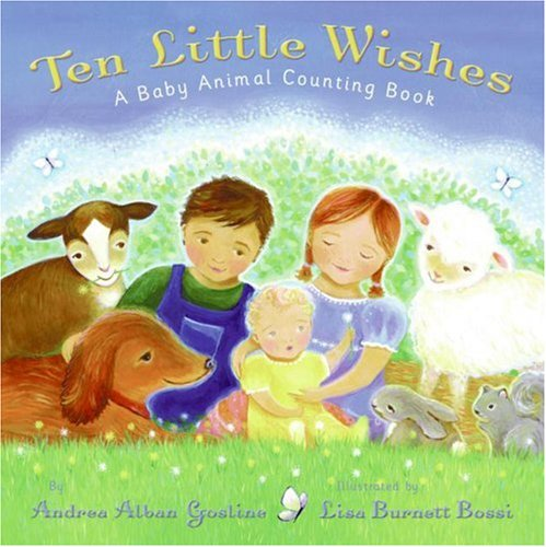 Ten Little Wishes: A Baby Animal Counting Book