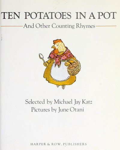 Ten Potatoes in a Pot and Other Counting Rhymes