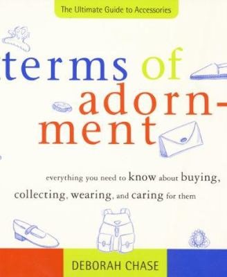 Terms of Adornment: The Ultimate Guide to Accessories