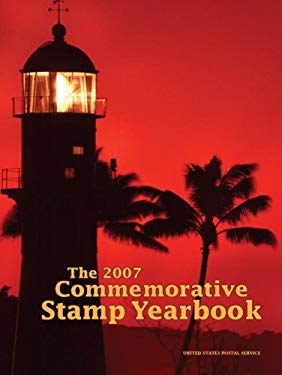 The 2007 Commemorative Stamp Yearbook 9780061236853