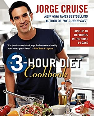 The 3-Hour Diet Cookbook: Lose Up to 10 Pounds in the First 2 Weeks