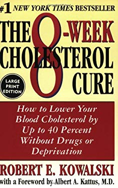 The 8-Week Cholesterol Cure LP 9780060955748