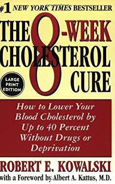 The 8-Week Cholesterol Cure LP