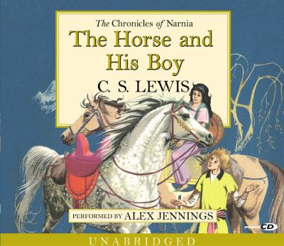 The Horse and His Boy CD: The Horse and His Boy CD