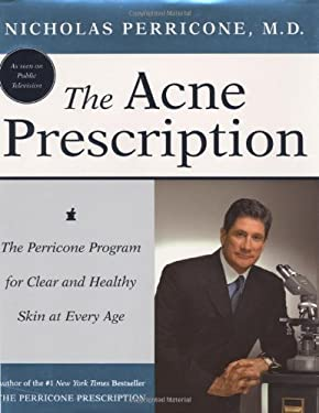 The Acne Prescription: The Perricone Program for Clear and Healthy Skin at Every Age 9780060188788