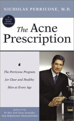 The Acne Prescription: The Acne Prescription 9780060572518