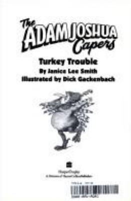 The Adam Joshua Capers #7: Turkey Trouble
