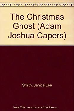 The Adam Joshua Capers #8: The Christmas Ghost