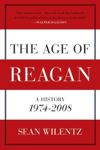 The Age of Reagan: A History, 1974-2008 9780060744816