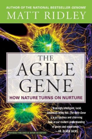 The Agile Gene: How Nature Turns on Nurture 9780060006792