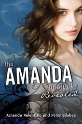 The Amanda Project, Book 2: Revealed