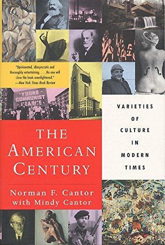 The American Century: Varieties of Culture in Modern Times