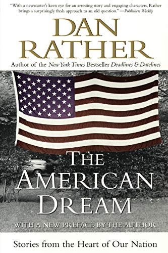 The American Dream: Stories from the Heart of Our Nation 9780060937706
