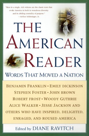 The American Reader: Words That Moved a Nation 9780062737335